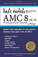 Past Papers Question Bank AMC8 [volume 3]: amc8 math preparation book