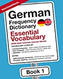 German Frequency Dictionary - Essential Vocabulary: 2500 Most Common German Words (German-English)