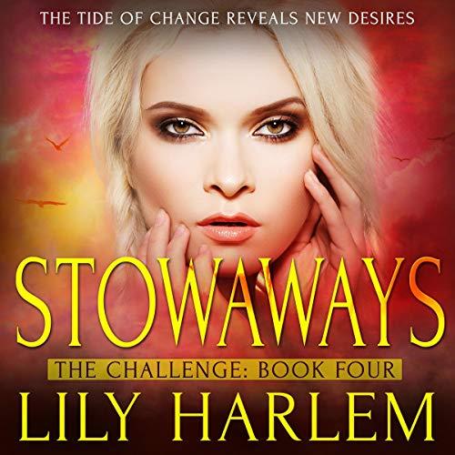 Stowaways (Reverse Harem Romance) Audiobook By Lily Harlem cover art