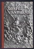 Gospel Anthems (No.4)