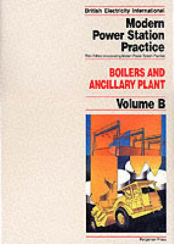 Boilers and Ancillary Plant, Volume Volume B, Third Edition (British Electricity International)
