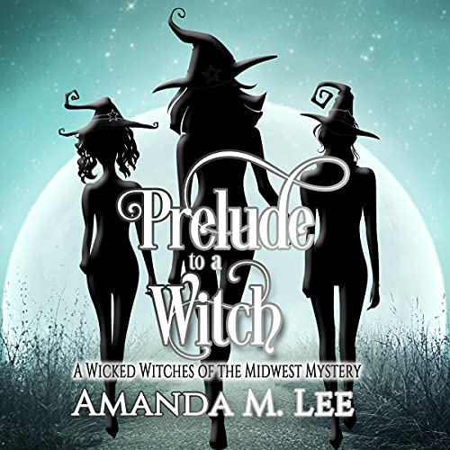 Prelude to a Witch Audiobook By Amanda M. Lee cover art