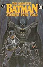 The Greatest Batman Stories Ever Told Volume 2