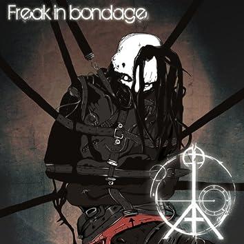 Freak in Bondage