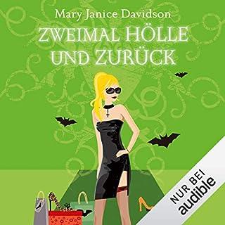 Zweimal Hölle und zurück     Betsy Taylor 10              Autor:                                                                                                                                 Mary Janice Davidson                               Sprecher:                                                                                                                                 Nana Spier                      Spieldauer: 6 Std. und 33 Min.     200 Bewertungen     Gesamt 4,2
