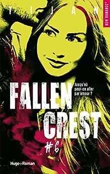 Fallen crest - tome 6 (New romance) par [Tijan, Florence Mantran]