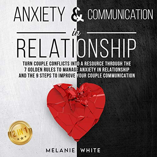 Anxiety & Communication in Relationship: 2 in 1 cover art