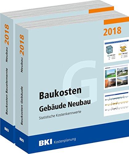 BKI Baukosten 2018 Neubau - Gesamtausgabe Band 1 + 2 im Set zum Sonderpreis - Baukosten Gebäude - Bauelemente - Statistische Kostenkennwerte - nach neuer DIN 277 - BKI-Kostenplanung