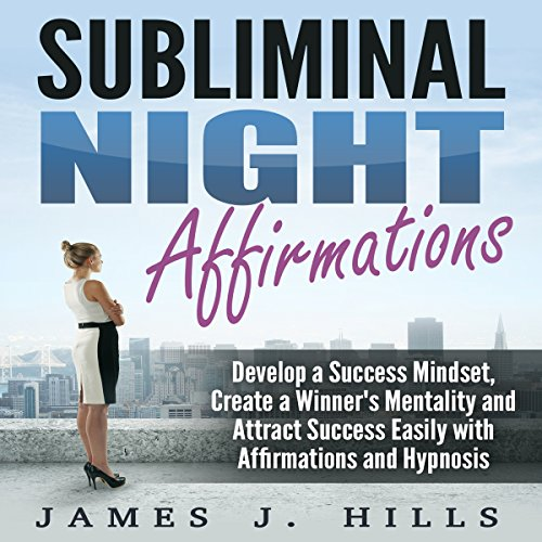 Subliminal Night Affirmations audiobook cover art