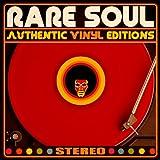 Rare Soul Authentic Vinyl Editions