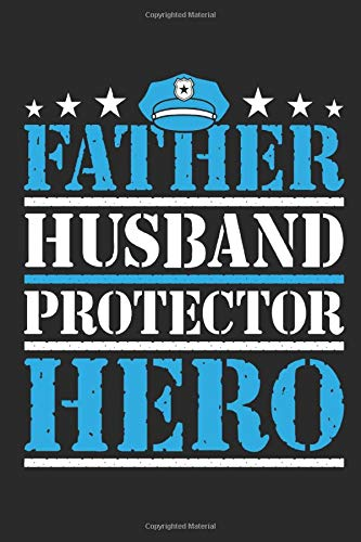 Father Husband Protector Hero: Dad Journal, Blank Paperback Lined Notebook to Write In, Father's Day Gift, 150 pages, college ruled