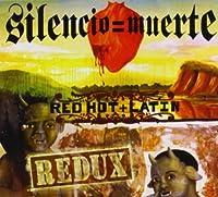Silencio= Muerte: Red Hot + Latin Redux (2006-05-03)