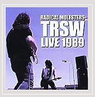 T R S W  Live 1989