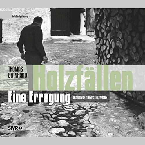 Holzfällen. Eine Erregung audiobook cover art