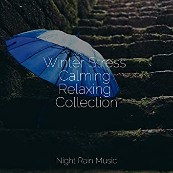Winter Stress Calming Relaxing Collection