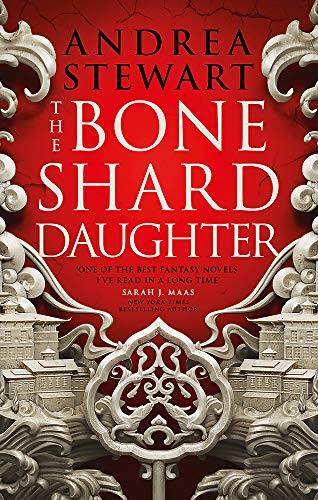The Bone Shard Daughter: The Drowning Empire Book One: 1