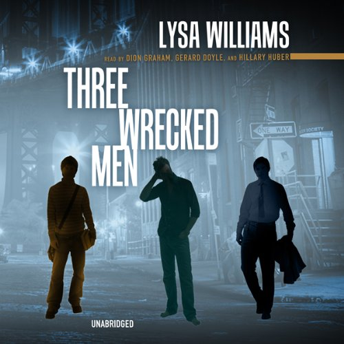 Three Wrecked Men audiobook cover art