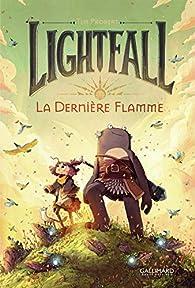 Lightfall, tome 1 : La dernière flamme par Probert