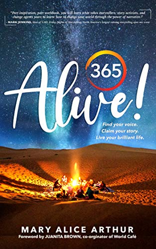 365 ALIVE!: Find your voice. Claim your story. Live your brilliant life. (English Edition)