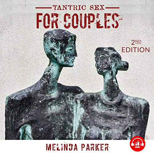 Tantric Sex for Couples, 2nd Edition cover art