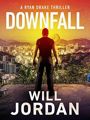 Downfall (Ryan Drake Book 8)