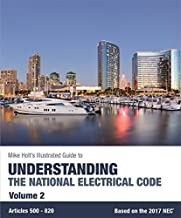 Mike Holt's Illustrated Guide to Understanding the National Electrical Code, Vol.2, Based on the 2017 NEC