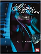 Mel Bay Hymns Made Easy for Piano Book 1