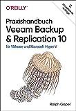 Praxishandbuch Veeam Backup & Replication 10: für VMware und Microsoft Hyper-V (Animals)