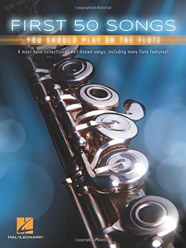 First 50 Songs You Should Play On Flute (Book): Noten, Sammelband für Flöte