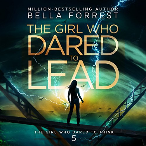 The Girl Who Dared to Think 5: The Girl Who Dared to Lead audiobook cover art
