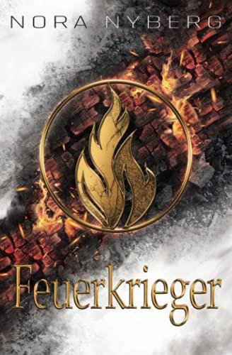 Feuerkrieger: 3. Band der Sichelmond-Saga