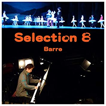Selection 8 For Barre