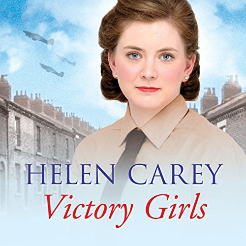 Victory Girls                   By:                                                                                                                                 Helen Carey                               Narrated by:                                                                                                                                 Annie Aldington                      Length: 18 hrs and 9 mins     16 ratings     Overall 5.0