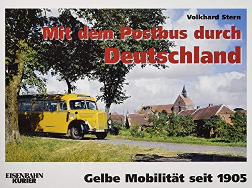 Mit dem Postbus durch Deutschland: Gelbe Mobilität seit 1905