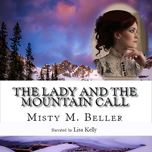 The Lady and the Mountain Call audiobook cover art