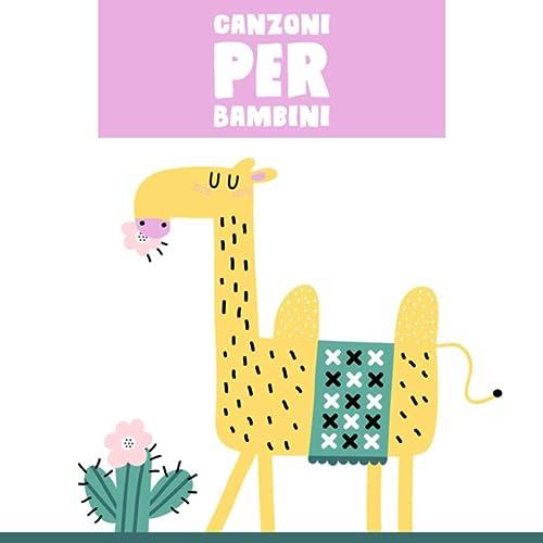 Canzoni Per Bambini E Bimbi Piccoli By Le Ruote Del Bus And