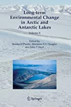 Long-term Environmental Change in Arctic and Antarctic Lakes (Developments in Paleoenvironmental Research Book 8)