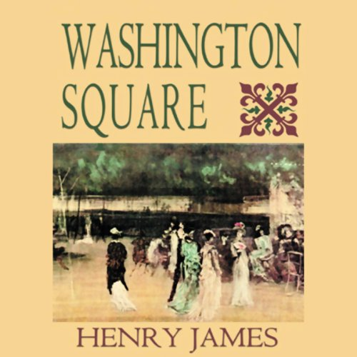 Washington Square (Blackstone Audio Edition) audiobook cover art