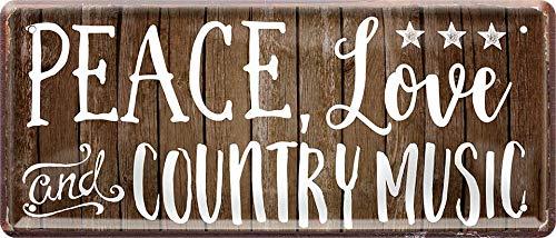 Blechschilder Bonito mensaje 'Peace, Love and Country Music', cartel decorativo de metal, ideal como regalo de cumpleaños o Navidad, 28 x 12 cm