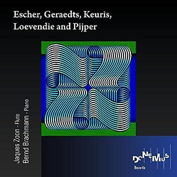 Escher / Geraedts / Keuris / Loevendie / Pijper
