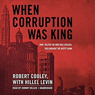 When Corruption Was King cover art