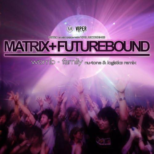 Matrix and Futurebound, Nu:Tone & Logistics
