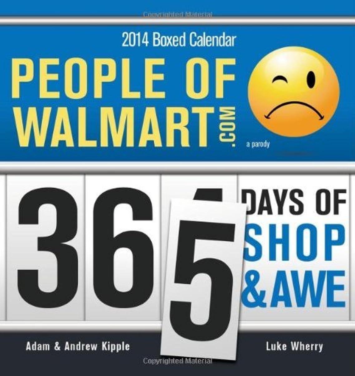 オリエントテラス落ち着く2014 People of Walmart boxed calendar