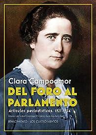 Del Foro al Parlamento: Artículos periodísticos par Clara Campoamor
