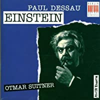 Paul Dessau: Einstein (1996-10-15)