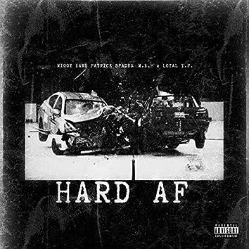 Hard AF (feat. Patrick Spades, M.B.H & Loyal Y.P.)