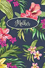 Mother: Floral design notebook with tropical floral cover and lined pages with gray-scale floral background