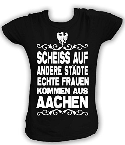 Artdiktat Damen T-Shirt Scheiß auf andere Städte - Echte Frauen kommen aus Aachen Größe XL, schwarz