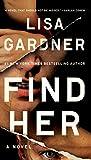Find Her (Detective D. D. Warren, Band 9) - Lisa Gardner