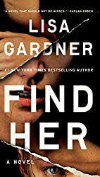 Book cover of Find Her by LIsa Gardner.